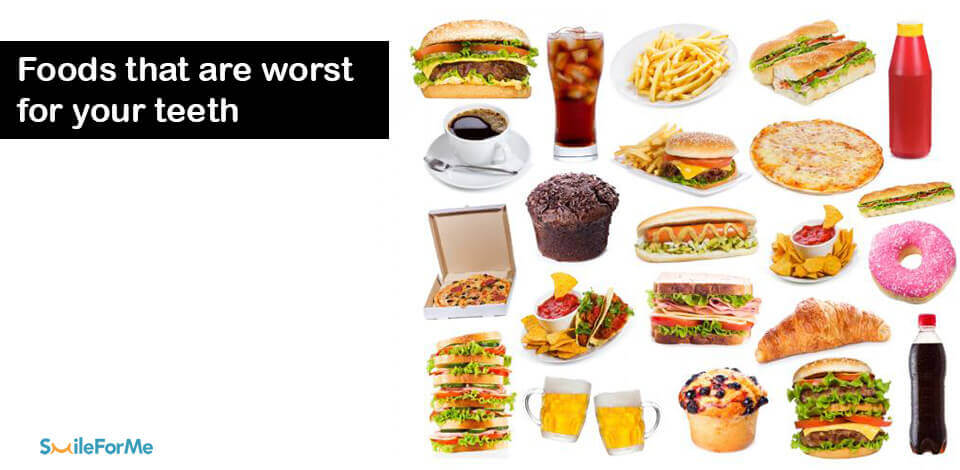Worst Foods that are Bad for your Teeth | Unhealthy Foods